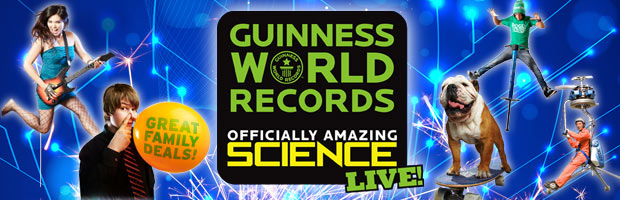 Guinness World Records: Officially Amazing Science LIVE!