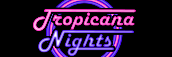 Tropicana Nights