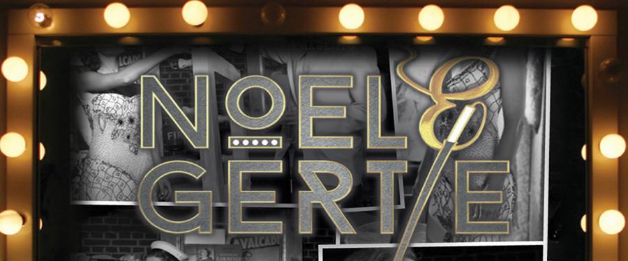 Noel & Gertie